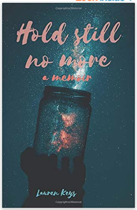 Book by Lauren Keys Hold Still No More available on Amazon